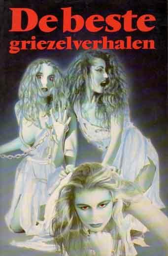 The Secret Stories >> De beste griezelverhalen (The Best Horror Stories) - Uitgeverij Amsterdam