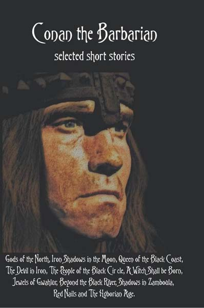 Conan the Barbarian, selected short stories