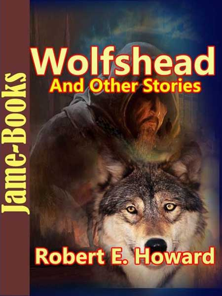 Wolfshead and Other Stories