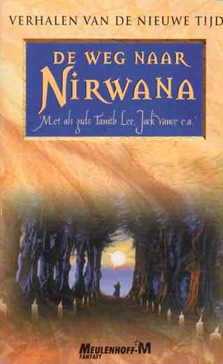 De weg naar Nirwana (The Road to Nirvana)