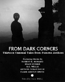 From Dark Corners: Thirteen Unusual Tales from Famous Authors
