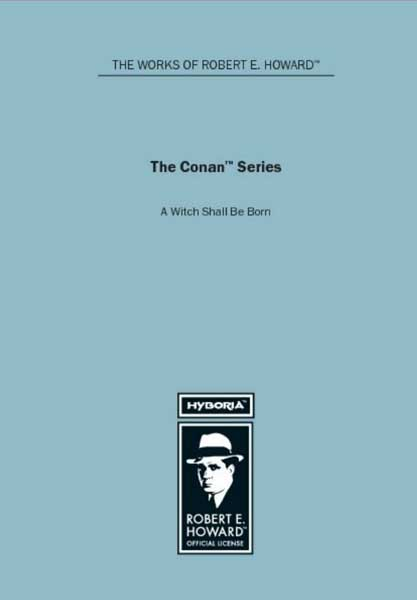 The Conan Series: A Witch Shall Be Born