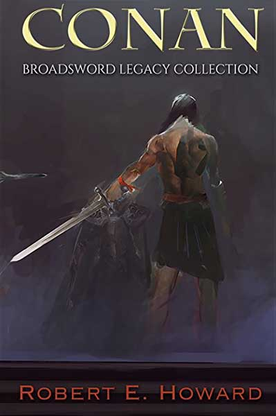 Conan: Broadsword Legacy Collection