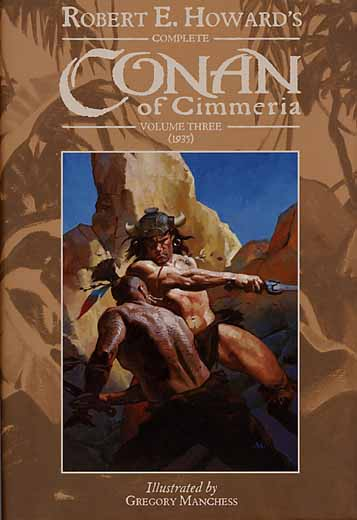 Complete Conan of Cimmeria Volume 3