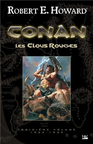 Conan - Les Clous rouges (Red Nails)