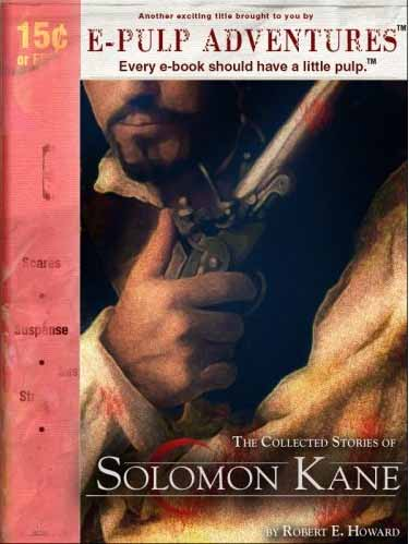 The Collected Stories of Solomon Kane