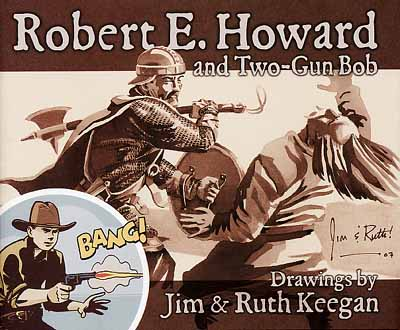 Robert E. Howard and Two-Gun Bob