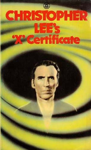 "Christopher Lee's ""X"" Certificate"